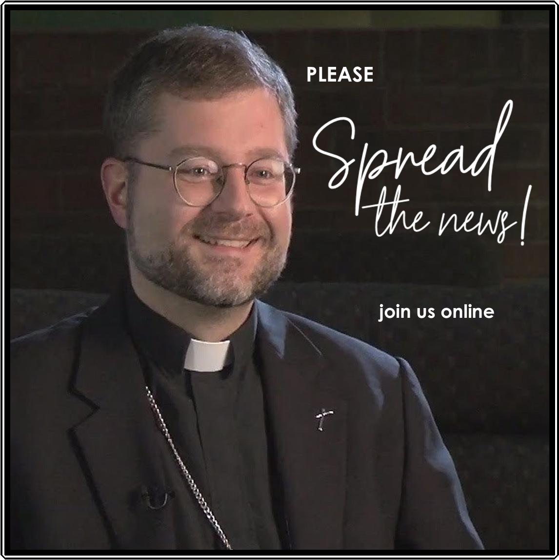 Welcome Bishop Dowd!